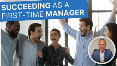 Succeeding as a First-Time Manager